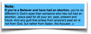 Believers who have had abortions are as forgiven of this sin as believers are of other sins