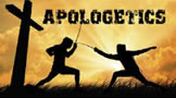 Apologetics (Defending the Faith)